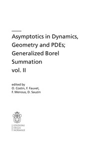 Cover of: Asymptotics in Dynamics, Geometry and PDEs; Generalized Borel Summation vol. II | Ovidiu Costin