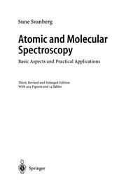 Cover of: Atomic and Molecular Spectroscopy | Sune Svanberg