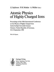 Cover of: Atomic Physics of Highly Charged Ions | Erhard Salzborn