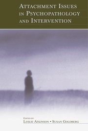Cover of: Attachment issues in psychopathology and intervention |