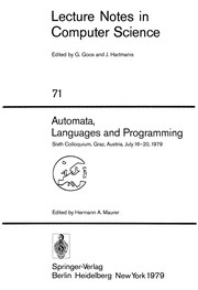 Cover of: Automata, languages and programming | Colloquium on Automata, Languages and Programming (6th. 1979 Graz, Austria)