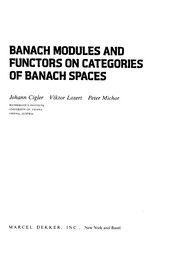 Cover of: Banach modules and functors on categories of Banach spaces | Johann Cigler