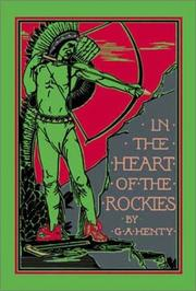 Cover of: In the Heart of the Rockies | G. A. Henty
