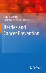 Cover of: Berries and cancer prevention | Gary D. Stoner