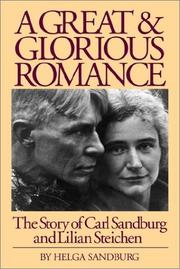 Cover of: A Great and Glorious Romance | Helga Sandburg