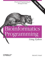Cover of: Bioinformatics programming using Python | Mitchell L. Model