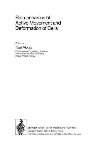 Biomechanics of active movement and deformation of cells by NATO Advanced Study Institute on Biomechanics of Active Movement and Deformation of Cells (1989 Istanbul, Turkey)