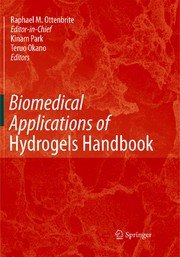 Cover of: Biomedical applications of hydrogels handbook | Kinam Park