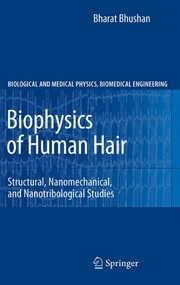 Cover of: Biophysics of human hair