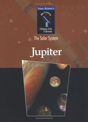 Cover of: Jupiter (Isaac Asimovs 21st Century Library of the Universe, the Solar System) | Isaac Asimov
