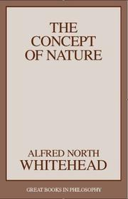 Cover of: The concept of nature: Tarner lectures delivered in Trinity College, November, 1919