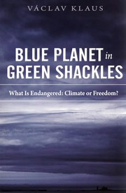 Cover of: Blue planet in green shackles | VГЎclav Klaus