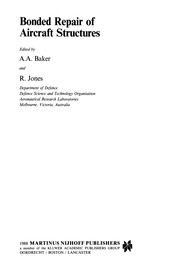 Cover of: Bonded Repair of Aircraft Structures | Baker, A. A.