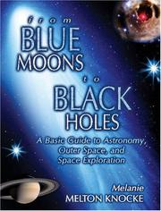 Cover of: From Blue Moons To Black Holes