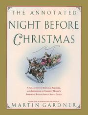 Cover of: The Annotated Night Before Christmas: A Collection of Sequels, Parodies, and Imitations of Clement Moore's Immortal Ballad About Santa Claus