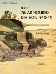 Cover of: British 7th Armoured Division, 1940-45 | John Sandars