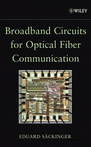 Cover of: Broadband circuits for optical fiber communication | Eduard Säckinger