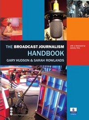 Cover of: The broadcast journalism handbook | Gary Hudson