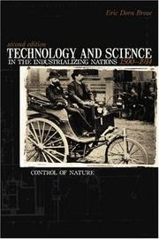Cover of: Technology and science in the industrializing nations, 1500-1914 | Eric Dorn Brose