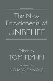 Cover of: The New Encyclopedia of Unbelief | Tom Flynn, Flynn, Tom