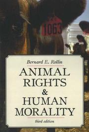 Cover of: Animal Rights & Human Morality | Bernard E. Rollin