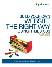 Cover of: Build your own website the right way using HTML & CSS | Lloyd, Ian Webmaster