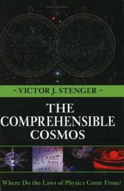 Cover of: The Comprehensible Cosmos: Where Do the Laws of Physics Come From?