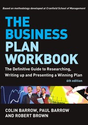 Cover of: The business plan workbook: the definitive guide to researching, writing up and presenting a winning plan