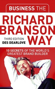 Cover of: Business the Richard Branson way | Des Dearlove