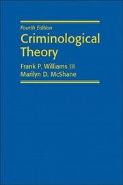 Cover of: Criminological Theory (4th Edition) | Frank P. Williams III