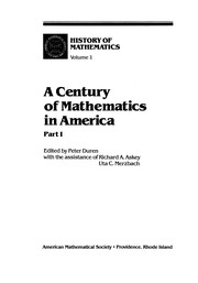 Cover of: A Century in Mathematics in America | Peter Duren