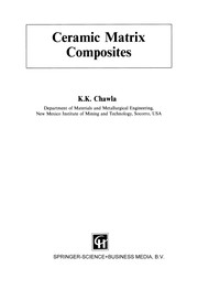 Cover of: Ceramic Matrix Composites | K. K. Chawla