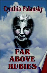 Cover of: Far Above Rubies | Cynthia Polansky
