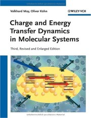 Cover of: Charge and energy transfer dynamics in molecular systems | Volkhard May