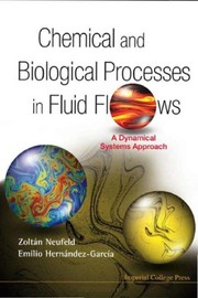 Cover of: Chemical and Biological Processes in Fluid Flows | Zoltan Neufeld