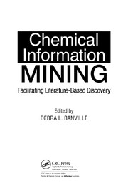 Cover of: Mining Chemical Structural Information from the Literature | Debra L. Banville