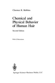 Cover of: Chemical and Physical Behavior of Human Hair | Clarence R. Robbins