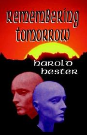 Cover of: Remembering Tomorrow | Harold F. Hester
