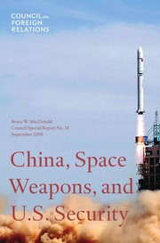 Cover of: China, space weapons, and U.S. security | Bruce W. MacDonald