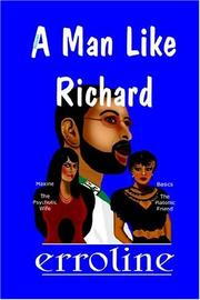 Cover of: A Man Like Richard | erroline