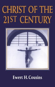 Cover of: Christ of the 21st century | Ewert H. Cousins