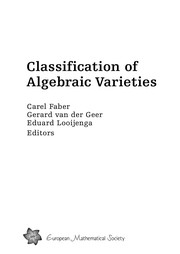 Cover of: Classification of algebraic varieties | C. Faber