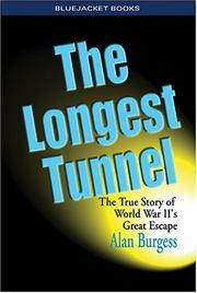The longest tunnel by Alan Burgess