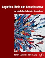 Cover of: Cognition, brain, and consciousness |