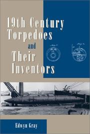 Cover of: Nineteenth-Century Torpedoes and Their Inventors