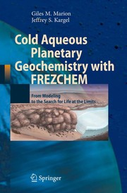 Cover of: Cold Aqueous Planetary Geochemistry with FREZCHEM | Giles M. Marion