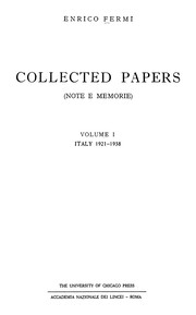 Cover of: Collected Papers of Enrico Fermi Italy, 1921-38 | Enrico Fermi