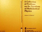 Cover of: A Collection of Problems on the Equations of Mathematical Physics | V. S. Vladimirov