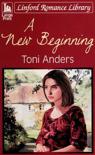 A new beginning by Toni Anders