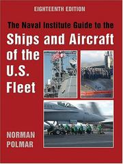 Cover of: Naval Institute Guide to the Ships and Aircraft of the U.S. Fleet, 18th Edition